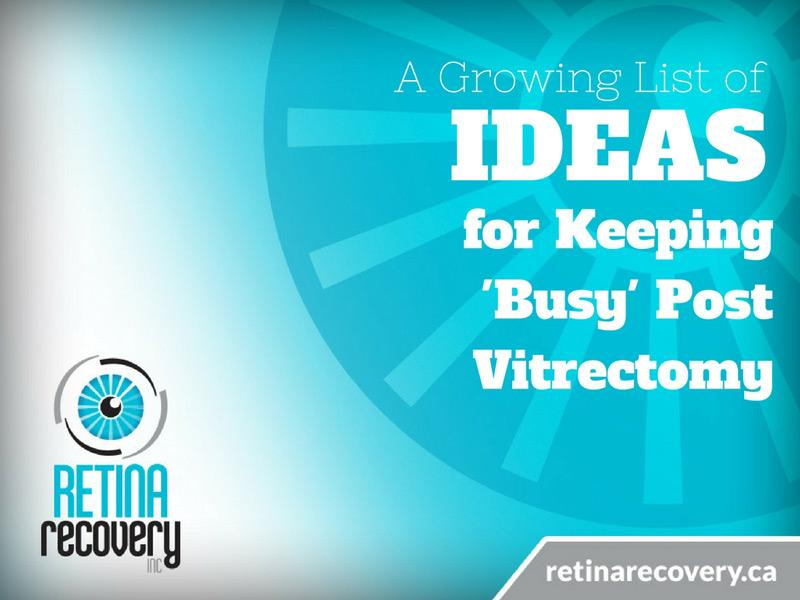 ideas-for-keeping-busy-post-vitrectomy